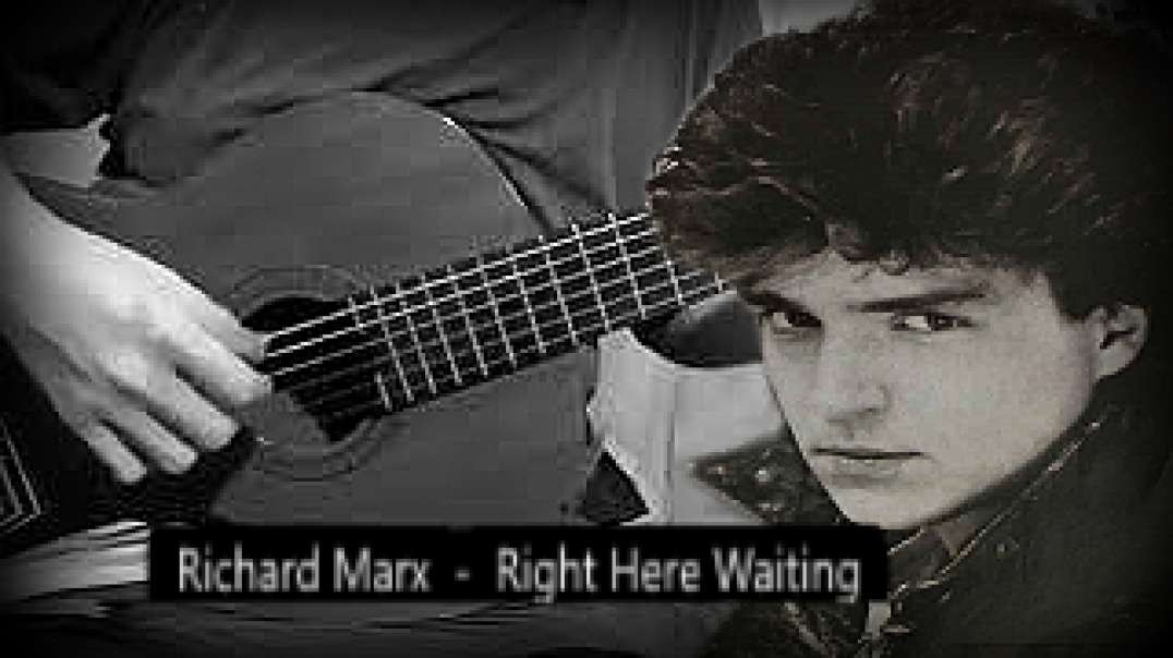 Richard Marx  -  Right Here Waiting (Violão Fingerstyle)