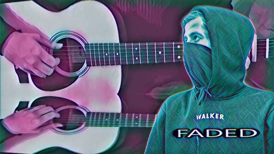 Alan Walker - Faded (Fingerstyle)